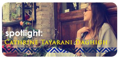 Spotlight: Cathrine Tayarani Daghigh